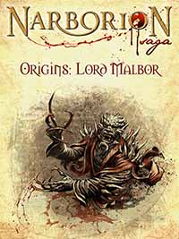 Narborion Origins: Lord Malbor Cover